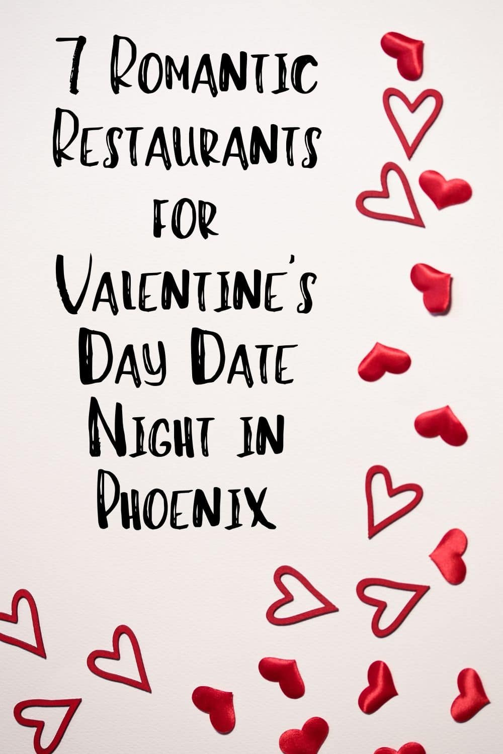 Valentine's Day in Phoenix is one of those times when you'll be glad to live in a city that has so many awesome restaurants. These Phoenix restaurants are perfect for a Valentine's Day date night!
